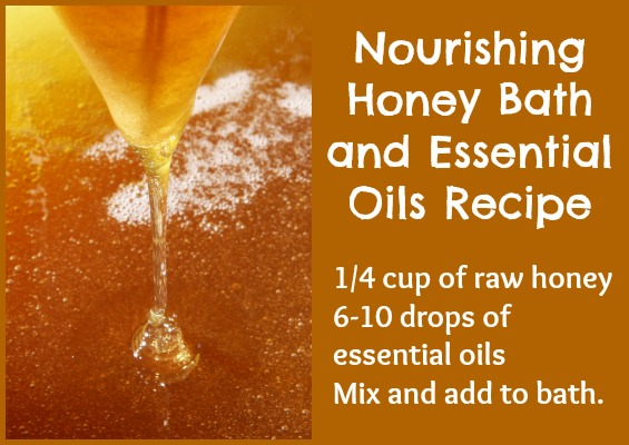 Nourishing Honey Bath and Essential Oils Recipe