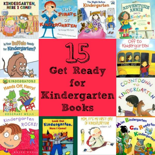 15 Get Ready for Kindergarten Books