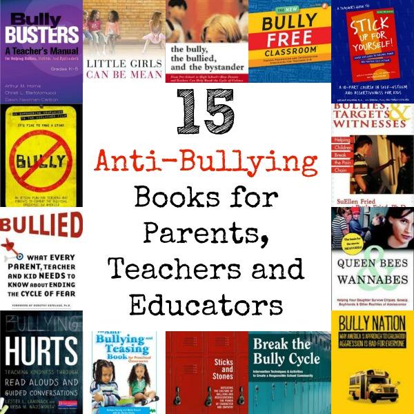 15 Anti-Bullying Books for Parents, Teachers and Educators