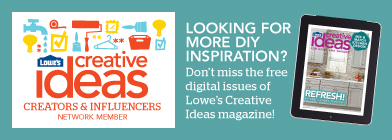 Free Lowes Creative Ideas Magazine - Subscribe Now!